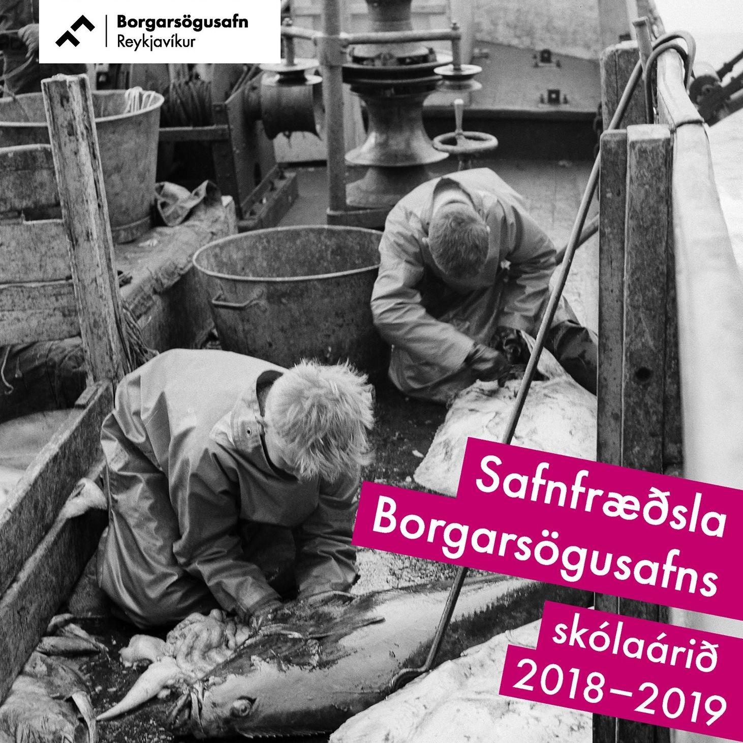 Fræðslubæklingur Borgarsögusafnsins 2018-2019