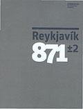 Borgarsögusafn - Bækur - Reykjavík 871±2