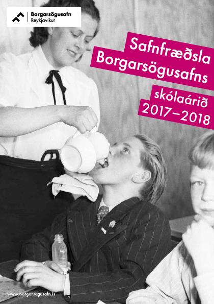 Safnfræðslubæklingur Borgarsögusafns 2017-2018